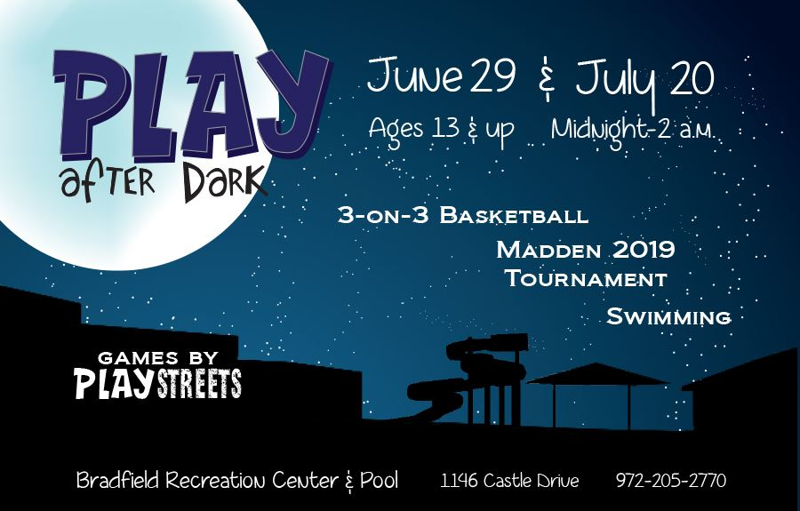 PLAY After Dark(2019) at Bradfield Rec Center
